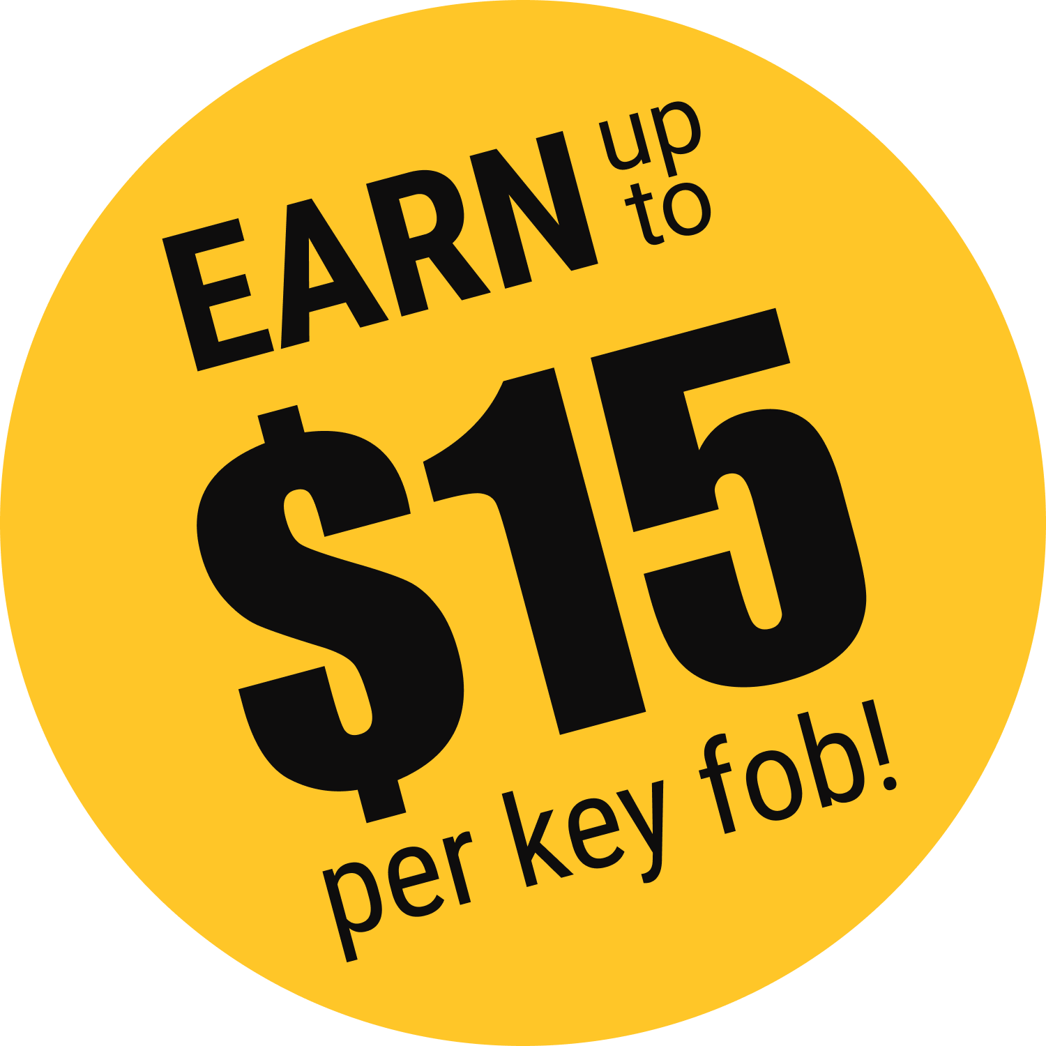 Earn Up To $15 per key fob!